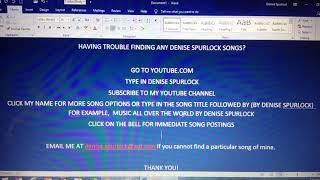 INSTRUCTIONS FINDING A PARTICULAR DENISE SPURLOCK SONG!
