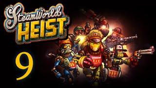 SteamWorld Heist - Прохождение игры на русском [#9]   PC