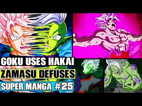 Dragon Ball Super Manga Chapter 25 - Goku Uses Hakai On Merged Zamasu! Merged Zamasu Defuses?!