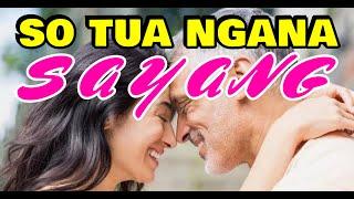 Download Lagu SO TUA NGANA SAYANG - Lagu Manado mp3