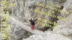 Von der Drei Zinnen Hütte zur Büllelejoch Hütte und Paternkofel #4 (5) Hüttentour Sextner Dolomiten