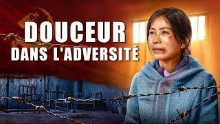 Film chrétien complet en français « Douceur dans l'adversité » Dieu est ma force et mon rocher