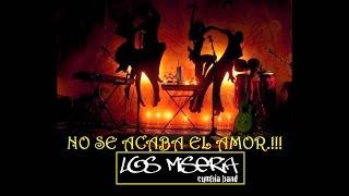 NO SE ACABA EL AMOR - Los Miseria Cumbia Band con Mr. Fer - VIDEO OFICIAL con letra