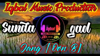 Dj Sunda Gaol Jang Oon B by Iqbal Production