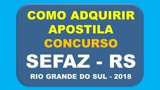 Baixar Apostila Concurso Sefaz - RS 2018