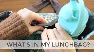 What's In My Lunchbag? | Healthy Lunch Ideas