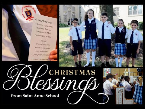 Christmas Blessings from Saint Anne School