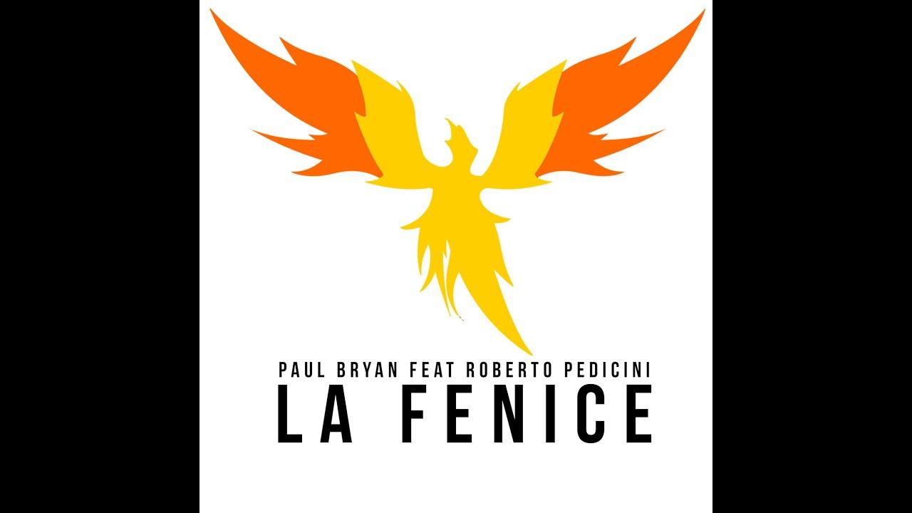 Paul Bryan Feat Roberto Pedicini La Fenice Official Video