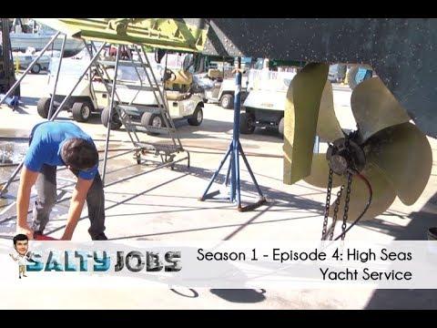 Salty Jobs - Ep. 4: High Seas Yacht Service