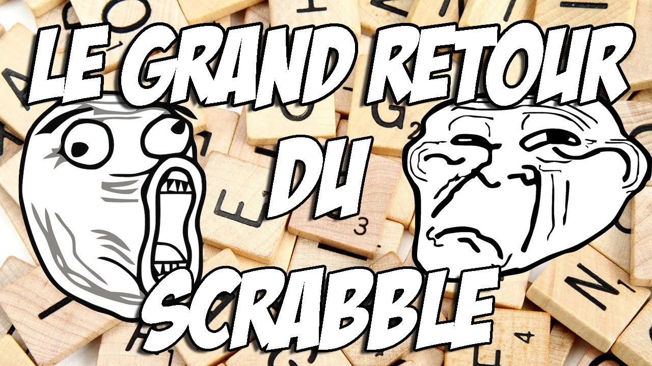 LE RETOUR DU SCRABBLE | BEST GAME EVER !!!