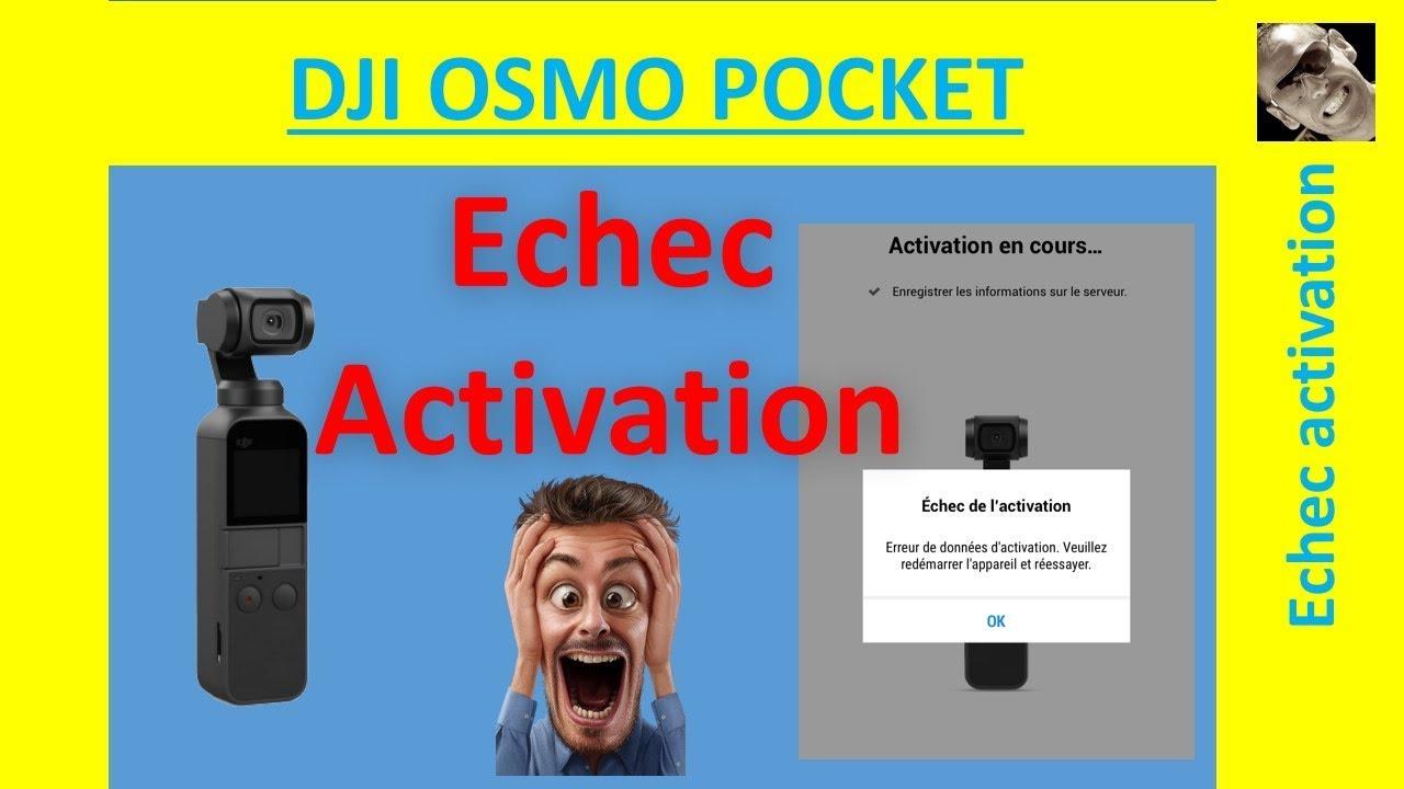 DJI Osmo Pocket - Activation Failed