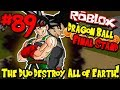 THE DUO DESTROY THE EARTH! | Roblox: Dragon Ball Final Stand - Episode 89