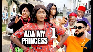 ADA MY PRINCESS by MERCY JOHNSON AND STEPHEN ODIMGBE (SEASON 1) - 2021 LATEST NIGERIAN FULL MOVIE
