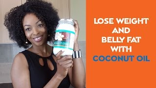 Lose Weight And Belly Fat with Coconut Oil