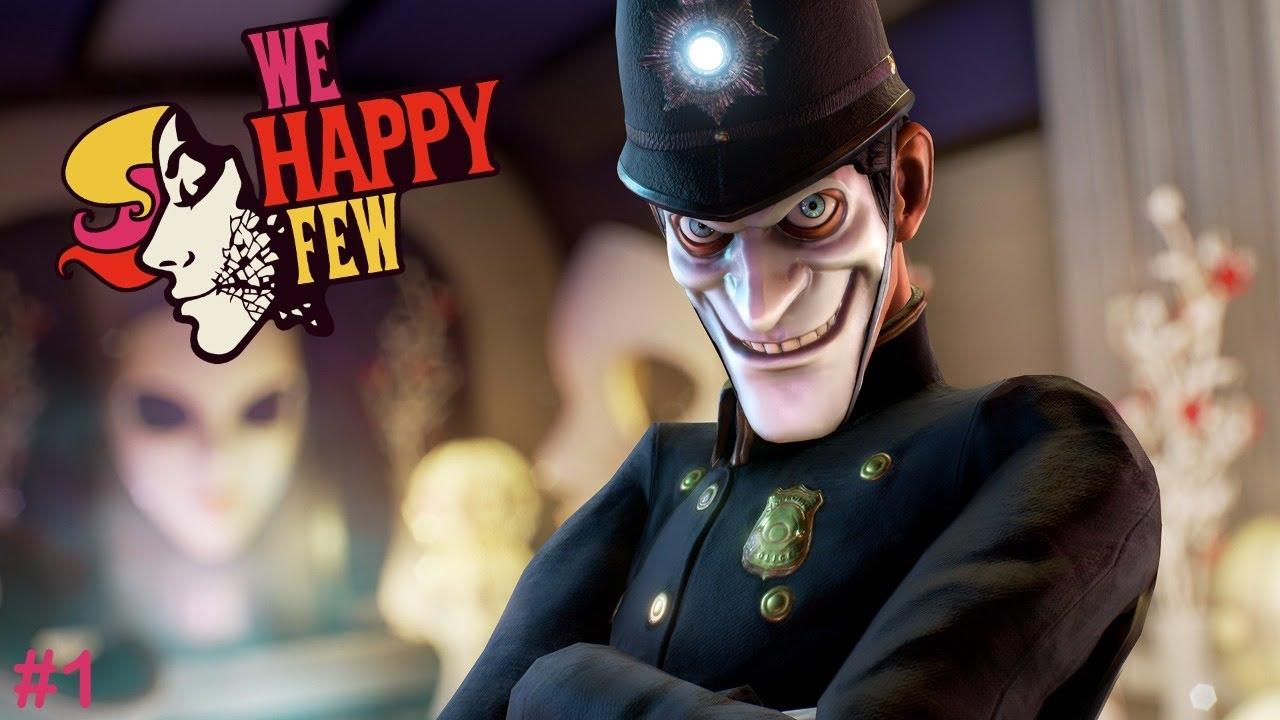 I'm Happy | We Happy Few Episode 1 (LIVE)