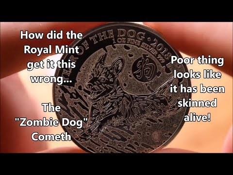 """The """"Zombie Dog"""" Cometh - How has the Royal Mint got it so wrong!!!"""