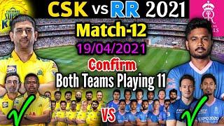 IPL 2021 Match-12 | Chennai Super Kings vs Rajasthan Royals Playing 11 | CSK vs RR Match Playing 11