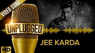 Jee Karda Unplugged Full Song – Divya Kumar