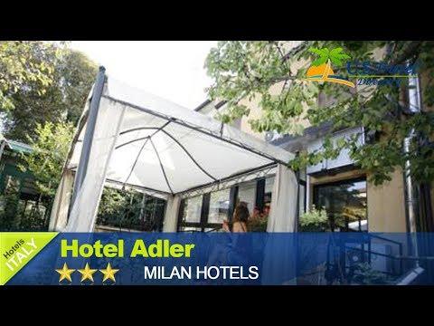 Hotel Adler - Milano Hotels, Italy