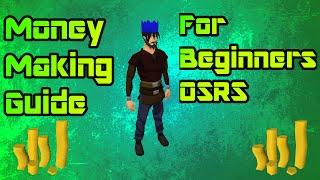 [OSRS] Money Making Guide For Beginners