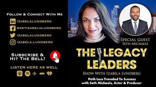 Path Less Traveled To Success with Seth Michaels, Actor & Producer