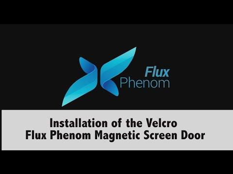 Flux Phenom Magnetic Screen Door Installation Video for Metal Door Frame