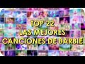 Download Top 22: Las Mejores Canciones De Barbie 2017 | Barbie MP3 song and Music Video
