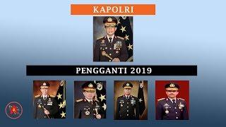 Para Jenderal Pengganti KAPOLRI TITO KARNAVIAN 2019