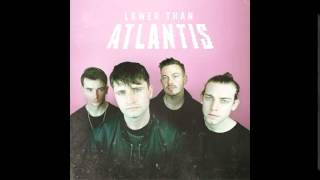Lower Than Atlantis - Word