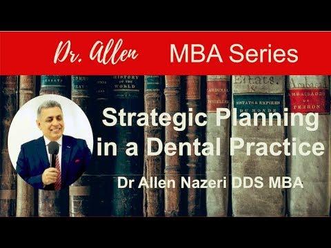 """Dr. Allen Dental MBA: """"Strategic Planning in a Dental Practice"""""""