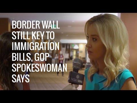 Border Wall Still Key to Immigration Bills, GOP Spokeswoman | The Daily Signal