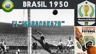 MUNDIAL BRASIL 1950 🇧🇷  | MEMORIAS DEL MUNDIAL