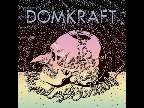 DOMKRAFT - The End Of Electricity [FULL ALBUM] 2016   --LYRIC VIDEO--