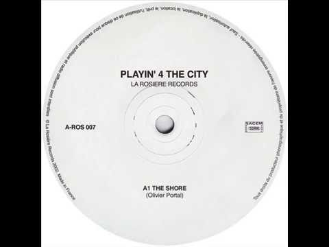 Playin' 4 The City - The Shore