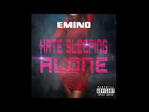 Emino - Hate Sleeping Alone (Audio) 2017