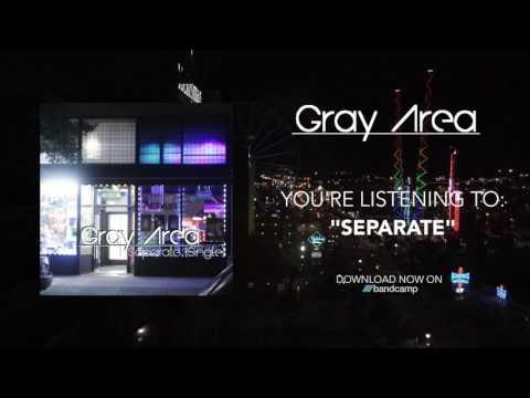 Gray Area  - Separate (Single)