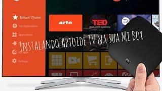 XIAOMI MI BOX - INSTALANDO O APTOIDE TV 2019