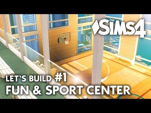 Die Sims 4 Fun & Sport Center bauen #1   Sporthalle Let's Build (deutsch)