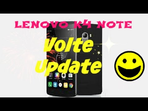 New volte update on lenovo k4 note (new update patch)
