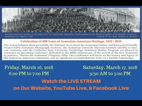 CELEBRATION of 400 YEARS of ARMENIAN-AMERICAN, 1618 - 2018