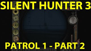 Silent Hunter 3 - Das Boot Career - Patrol 1 - Part 2