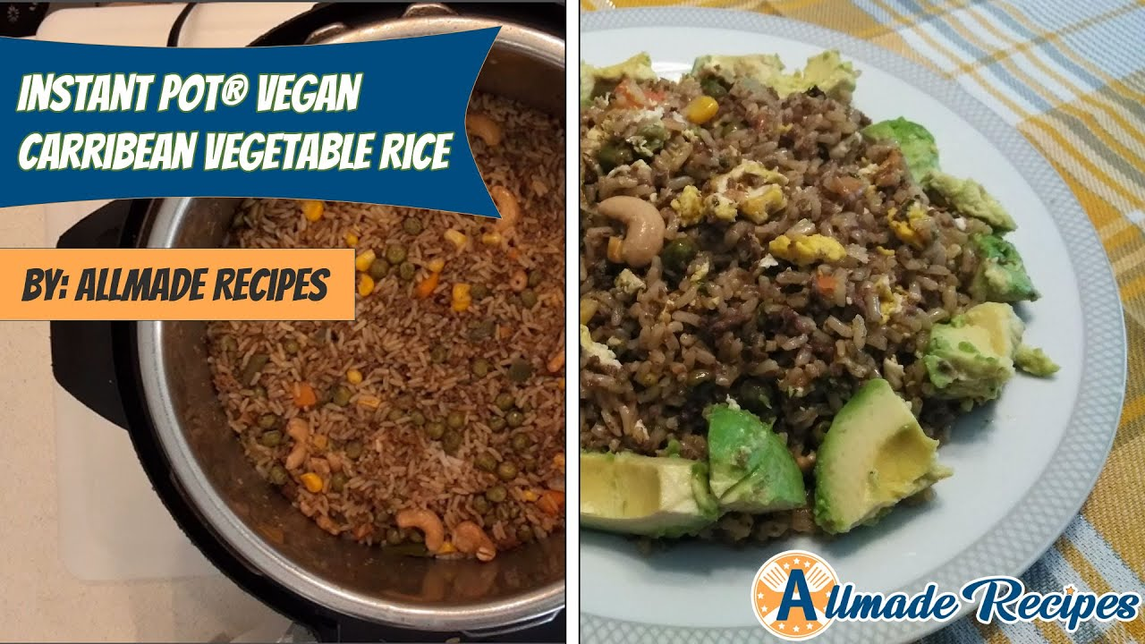 How To Make Instant Pot® Vegan Caribbean Vegetable Rice | Allmaderecipes.com