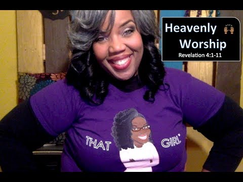 📚📝✏️ Sunday School Lesson Highlight:  🙌🏾 Heavenly Worship 🙌🏾   April 22, 2018