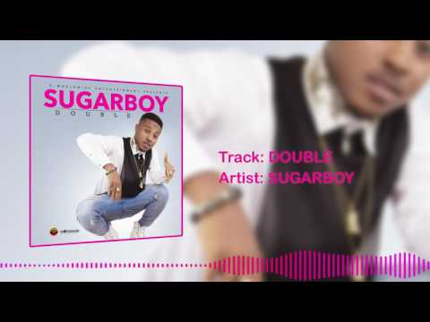 Sugarboy - Double [Official Audio]