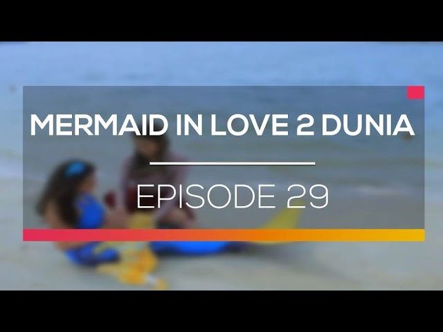 Mermaid In Love - Episode 29 #1