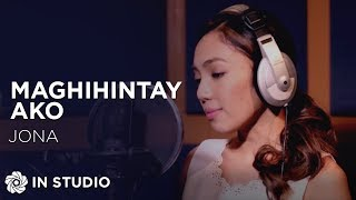 Jona - Maghihintay Ako (Official Recording Session with Lyrics)