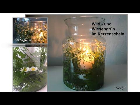 DIY: Wohn.-und Deko Idee Wild.- und Wiesengrün im Glas, Romantik pur, Sommerdeko  #2 / Deko Jana