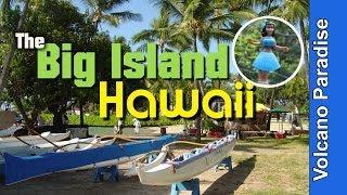 Big Island Hawaii - Video Tour Of Some Of The Big Island