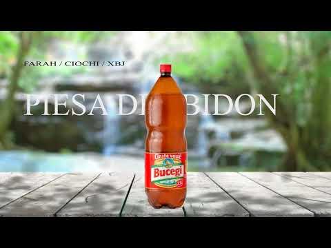 FARAH / CIOCHI / XBJ - PIESA DE BIDON (2016)