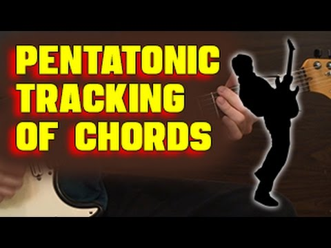 🎸  Easy Chord Tracking with Pentatonic Scales